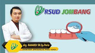 Menyapa drg. Rahardi Satrya Nugraha, Sp.Perio Tema Gigi Goyang